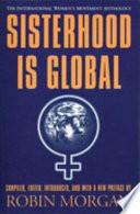 Sisterhood is Global