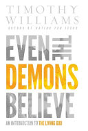 Even the Demons Believe Heaven So How Can A Person Know