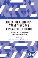 Educational Choices  Transitions and Aspirations in Europe