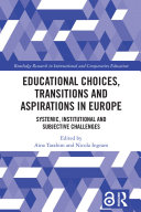 Educational Choices, Transitions and Aspirations in Europe