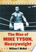 The Rise of Mike Tyson  Heavyweight