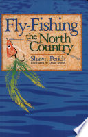 Fly Fishing the North Country