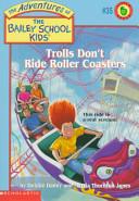 Trolls Don t Ride Roller Coasters
