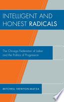 Intelligent and Honest Radicals