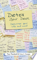 Detox Your Desk To Do All The Stuff You Want
