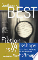 Scribners Best of the Fiction Workshops 1997