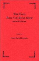 The Foul Rag and bone Shop