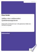Aufbau eines umfassenden Qualitätsmanagements