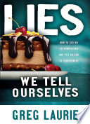 Lies We Tell Ourselves Book PDF