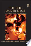 The Self Under Siege