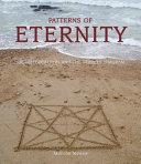 Patterns of Eternity
