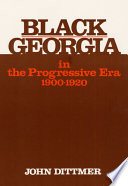 Black Georgia in the Progressive Era  1900 1920