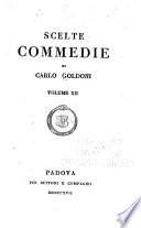 Scelte commedie di Carlo Goldoni  La sposa persiana   Ircana in Julfa   Ircana in Ispaan   La dalmantina