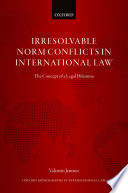 Irresolvable Norm Conflicts in International Law