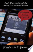 Reg s Practical Guide to Using Your Android Phone