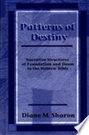 Patterns of Destiny