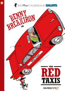 Benny Breakiron #1: The Red Taxis : life in this charming graphic novel series! benny...