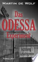 Das ODESSA-Experiment