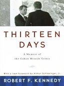 download ebook thirteen days: a memoir of the cuban missile crisis pdf epub