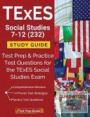 TExES Social Studies 7 12  232  Study Guide