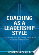 Coaching as a Leadership Style