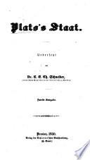 Plato's Staat. Übersetzt von K. Schneider