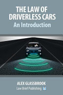 The Law of Driverless Cars