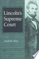 Lincoln s Supreme Court