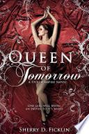 Queen of Tomorrow Book PDF