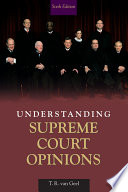 Understanding Supreme Court Opinions  CourseSmart eTextbook