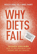 download ebook why diets fail (because you\'re addicted to sugar) pdf epub