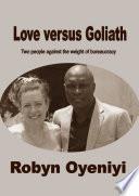 Love Versus Goliath