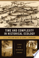 time and complexity in historical ecology