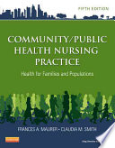 Community Public Health Nursing Practice