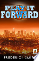 Play It Forward Unexpected Love Affairs Malcolm Campbell Is The