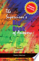 The Supervisor s Big Book of Answers