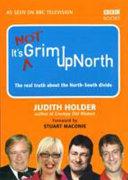 It s Grim Up North