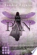 Die Pan Trilogie 2  Die dunkle Prophezeiung des Pan