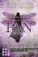 Die Pan-Trilogie 2: Die dunkle Prophezeiung des Pan