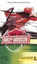 Auf einer Harley Davidson möchte ich sterben