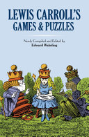 Lewis Carroll's Games and Puzzles