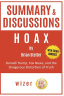Summary and Discussions of Hoax by Brian Stelter Book PDF