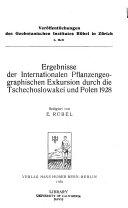 Ergebnisse der Internationalen Pflanzengeographischen Exkursion durch die Tschechoslowakei und Polen 1928