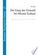 Der Gang der Vernunft bei Meister Eckhart