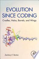 Evolution since Coding