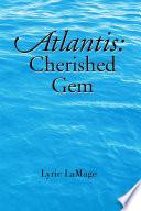 Atlantis  Cherished Gem