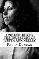 One Evil Bitch