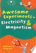 Awesome Experiments in Electricity   Magnetism