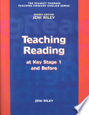 Teaching Reading at Key Stage 1 and Before