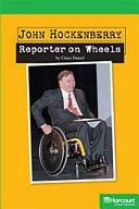 John Hockenberry  Reporter on Wheels Grade 5